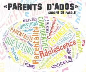 Groupe de paroles « Parents d'Ados »